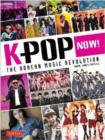 Image for K-pop now!  : the Korean music revolution