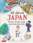 Image for All About Japan : Stories, Songs, Crafts and More