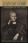 Image for Madame Curie A Biography of Marie Curie by Eve Curie