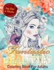 Image for Fantastic Beauties : Beautiful Women Coloring Book for Adults Relaxation