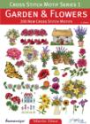 Image for Cross Stitch Motif Series 1: Garden & Flowers : 200 New Cross Stitch Motifs