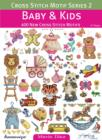 Image for Cross Stitch Motif Series 2: Baby & Kids : 400 New Cross Stitch Motifs