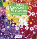 Image for Crochet Flowers: 66 Different Flowers to Crochet
