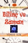 Image for Bilinc ve Zaman