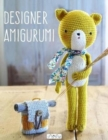 Image for Designer Amigurumi : A Cosmopolitan Collection of Crochet Creations from Talented Designers