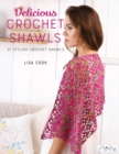Image for Delicious crochet shawls  : 21 stylish crochet shawls