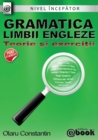 Image for Gramatica limbii engleze - teorie si exercitii (nivel incepator)