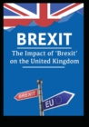 Image for Brexit : The Impact of 'Brexit' on the United Kingdom