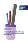 Image for Aspiring to be an Outstanding Trainee Teacher in Secondary Education
