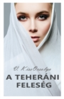 Image for Teherani Feleseg
