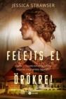 Image for Felejts El Orokre!