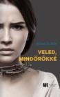 Image for Veled, Mindorokke