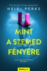 Image for Mint a szemed fenyere