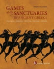 Image for Games and Sanctuaries in Ancient Greece (English language edition) : Olympia, Delphoi, Isthmia, Nemea, Athens