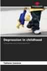 Image for Depression in childhood