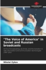 Image for The Voice of America in Soviet and Russian broadcasts