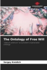 Image for The Ontology of Free Will