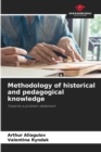 Image for Methodology of historical and pedagogical knowledge