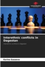 Image for Interethnic conflicts in Dagestan