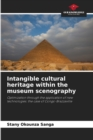 Image for Intangible cultural heritage within the museum scenography