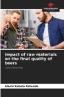 Image for Impact of raw materials on the final quality of beers