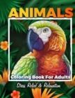 Image for Animals Adult Coloring Book : Fantastic Coloring Book For Adult Stress Relief And Relaxation, Detailed Animals Drawings For Men, Women and Teens