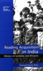 Image for Reading Acquisition in India: Models of Learning and Dyslexia