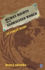 Image for Human Rights in a Globalised World : An Indian Diary