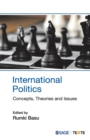 Image for International politics  : concepts, theories and issues