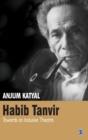 Image for Habib Tanvir : Towards an Inclusive Theatre