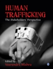 Image for Human trafficking  : the stakeholders' perspective