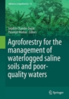 Image for Agroforestry for the management of waterlogged saline soils and poor-quality waters