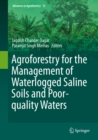Image for Agroforestry for the Management of Waterlogged Saline Soils and Poor-Quality Waters : 12