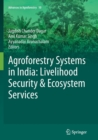 Image for Agroforestry Systems in India: Livelihood Security & Ecosystem Services