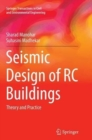 Image for Seismic Design of RC Buildings : Theory and Practice