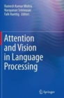 Image for Attention and Vision in Language Processing