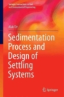 Image for Sedimentation Process and Design of Settling Systems