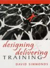 Image for Designing and Delivering Training
