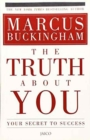 Image for The Truth About You : Your Secret to Success
