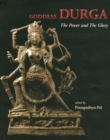 Image for Goddess Durga : The Power and the Glory