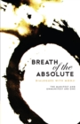 Image for Breath of the Absolute - Dialogues with Mooji