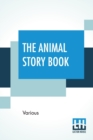 Image for The Animal Story Book : Edited By Andrew Lang