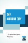 Image for The Ancient City : In Two Parts