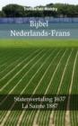 Image for Bijbel Nederlands-Frans: Statenvertaling 1637 - La Sainte 1887.