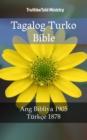 Image for Tagalog Turko Bible: Ang Bibliya 1905 - Turkce 1878.