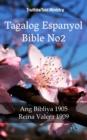 Image for Tagalog Espanyol Bible No2: Ang Bibliya 1905 - Reina Valera 1909.