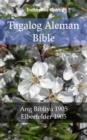 Image for Tagalog Aleman Bible: Ang Bibliya 1905 - Elberfelder 1905.