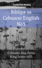Image for Bibliya sa Cebuano English No5: Cebuano Ang Biblia - King James 1611.