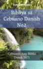 Image for Bibliya sa Cebuano Danish No2: Cebuano Ang Biblia - Dansk 1871.