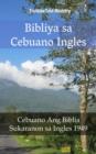 Image for Bibliya sa Cebuano Ingles: Cebuano Ang Biblia - Sukaranon sa Ingles 1949.